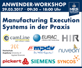 Anwender-Workshop MES D.A.CH Verband e.V. – 28.03.2017